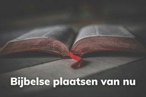 Bijbelse plaatsen nu
