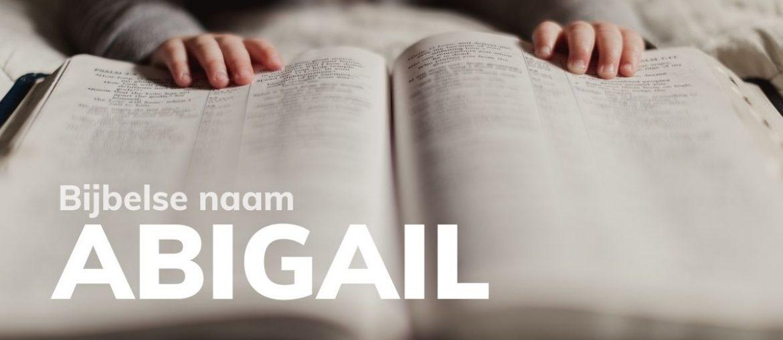 Bijbelse naam Abigail