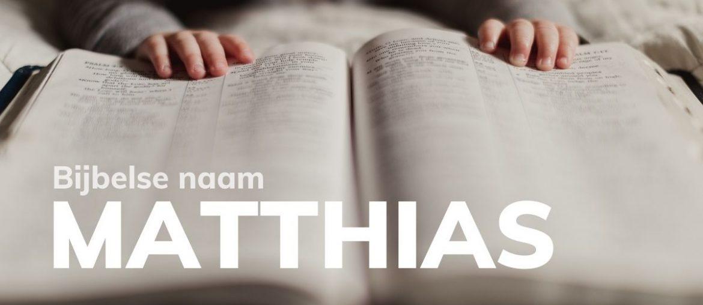 Bijbelse naam Matthias