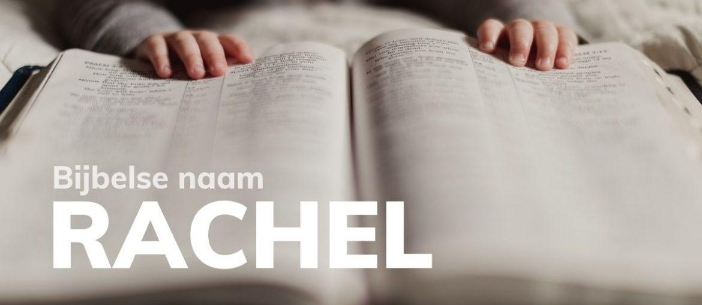 Bijbelse naam Rachel