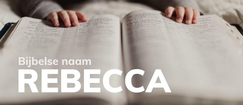 Bijbelse naam Rebecca