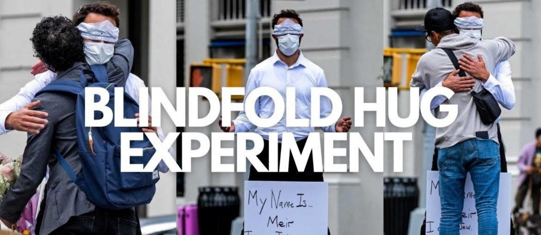 blindfolded hug experiment